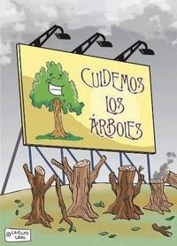 Cuidemos los árboles