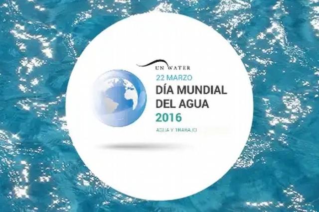 Día Mundial del Agua 2016: El agua y el empleo