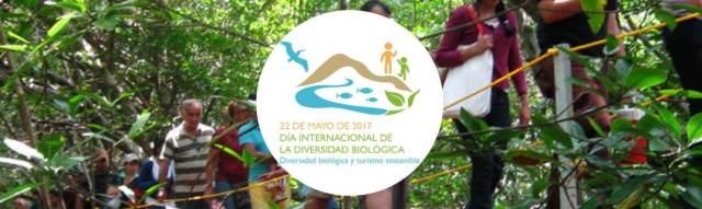 """Día Internacional de la Diversidad Biológica 2017: """"Biodiversidad y Turismo Sostenible"""""""