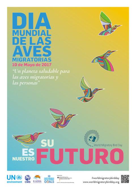 """Día Mundial de las Aves Migratorias 2017: """"Un Planeta Saludable para las Aves Migratorias y las Personas"""""""