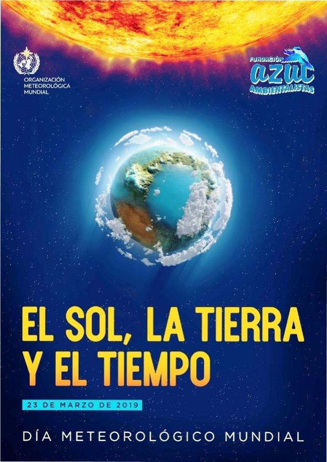 Día Meteorológico Mundial 2019: «El Sol, la Tierra y el Tiempo»