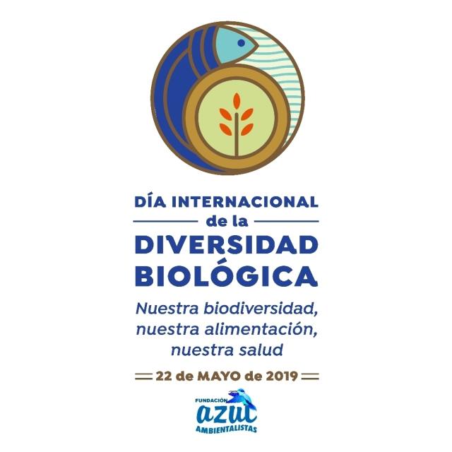 Día Internacional de la Diversidad Biológica 2019: «Nuestra biodiversidad, nuestra alimentación, nuestra salud»