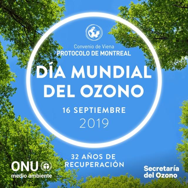 Día Internacional de la Preservación de la Capa de Ozono 2019: «32 años de recuperación»
