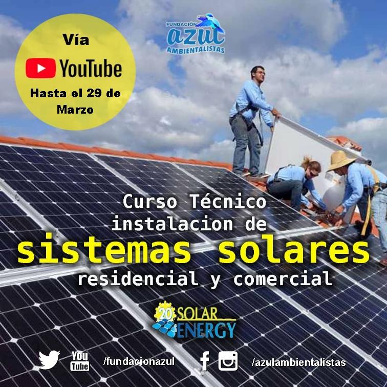 Curso Técnico en Instalacion de Sistemas Solares Fotovoltaicos Residencial y Comercial
