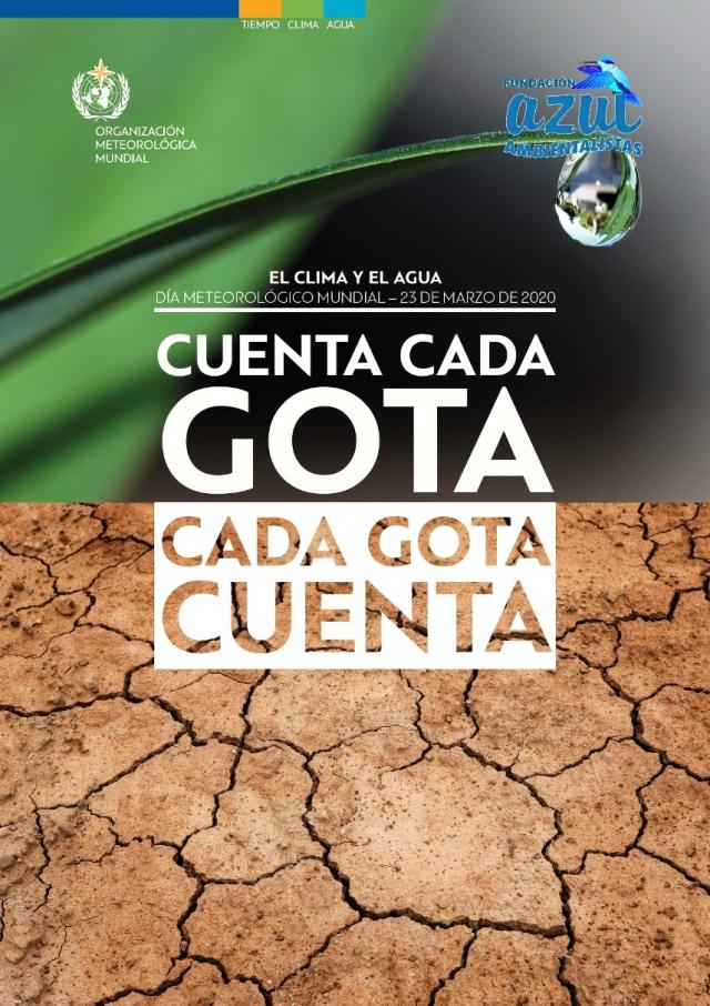 Día Meteorológico Mundial 2020: «Cuenta Cada Gota, Cada Gota Cuenta»