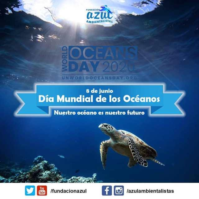 Día Mundial de los Océanos 2020: «Innovación para un Océano Sostenible» 🌊