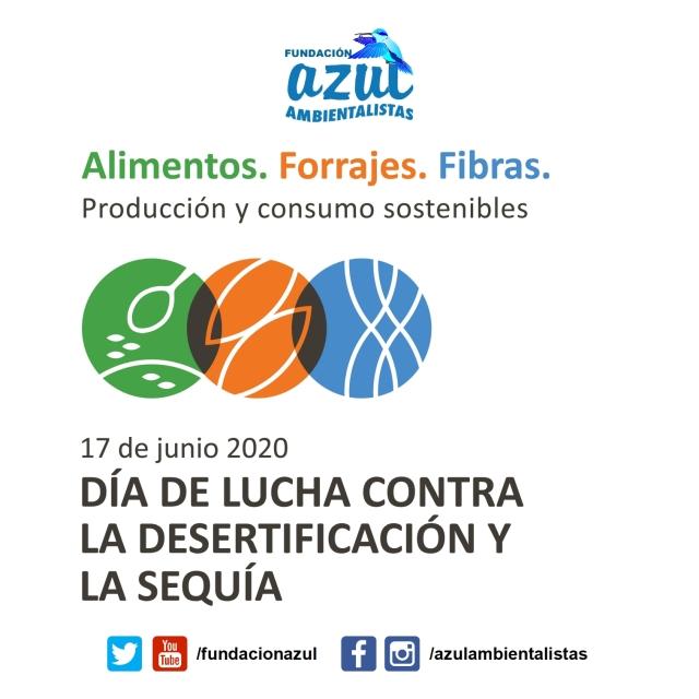 Día Mundial de Lucha contra la Desertificación y la Sequía 2020 🏜 «Alimentos. Forrajes. Fibras» 🌾